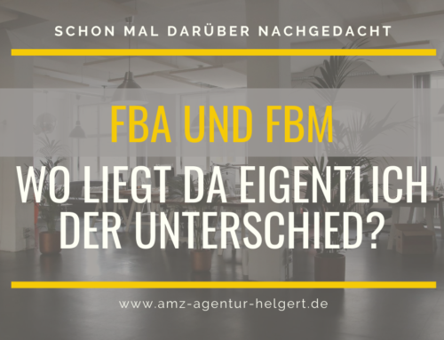 FBA und FBM – Wo liegt da eigentlich der Unterschied?